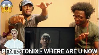 Where Are Ü Now – Pentatonix (Jack Ü ft. Justin Bieber Cover) (REACTION)