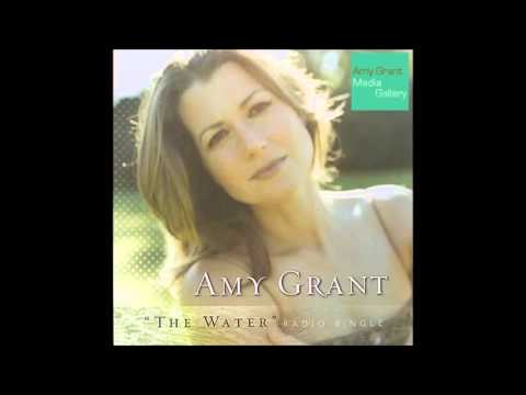 Amy Grant - The Water (Radio Mix)