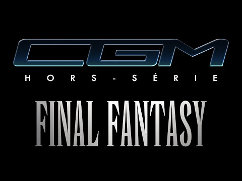 CGM - Hors-Série - Final Fantasy (Spirits Within / Advent Children)