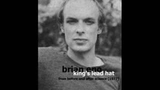 Watch Brian Eno Kings Lead Hat video