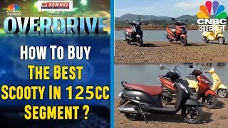 Awaaz Overdrive | How To Buy The Best Scooty In 125cc Segment? | CNBC Awaaz