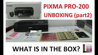 PIXMA PRO-200 (part2) What is in the box with Unboxing
