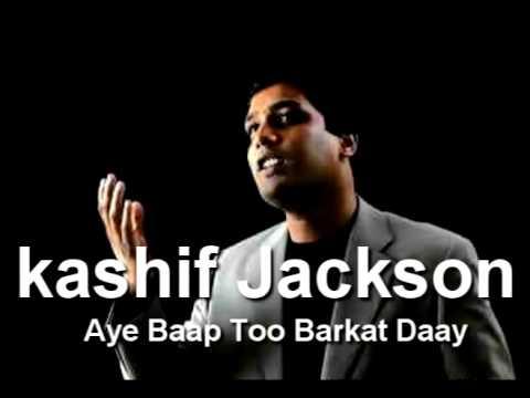 kashif Jackson  - Aye Baap Too Barkat Daay