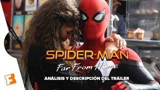 Spider-Man: Far From Home: Las Revelaciones Del Tráiler l Expediente Fandango #6