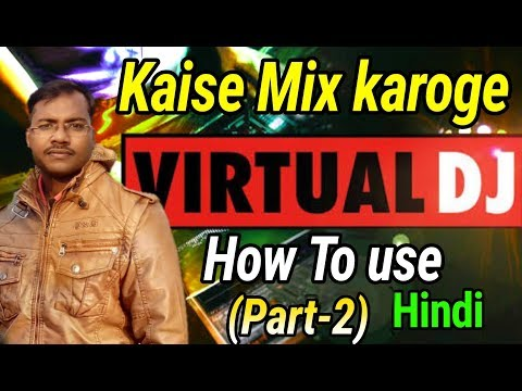 How to mix virtual dj in hindi - how to use virtual dj effects , bpm and loops (hindi)