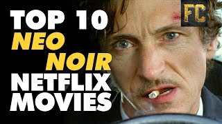 Top 10 Film Noir Movies on Netflix | Best Film Noir Netflix Movies | Flick Connection
