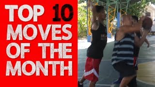TOP 10 PLAYS OF THE MONTH  June 2018 Hype Streetball