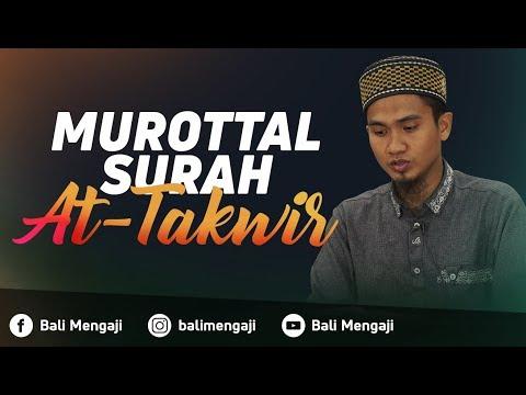 Murottal Surah At-Takwir - Ustadz Dzikru Rahman, Lc