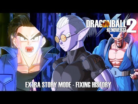 FIXING HISTORY - Extra Story Mode - Dragon Ball Xenoverse 2