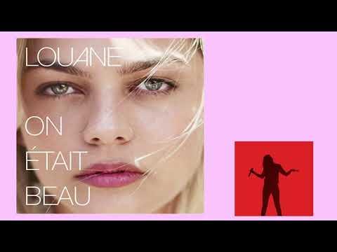 Louane On était Beau