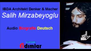 Salih Mirzabeyoglu Biografie (IBDA Architekt - Denker & Macher) Audio-Deutsch