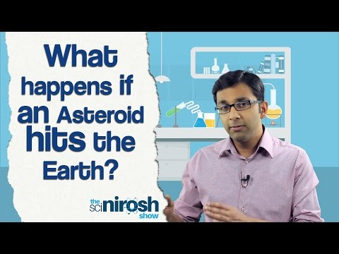 What happens if an Asteroid hits the Earth? | The SciNirosh Show