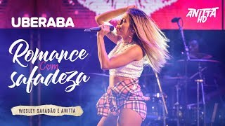 download musica Anitta ROMANCE COM SAFADEZA ao vivo em Uberaba - MG 29042018