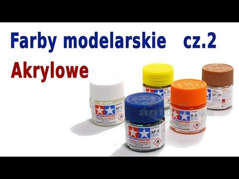 Farby Modelarskie Cz.2 - Farby Akrylowe