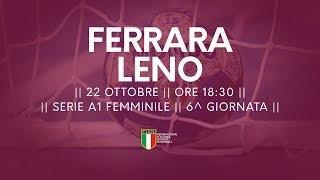Serie A1F [6^]: Ferrara - Leno 35-23
