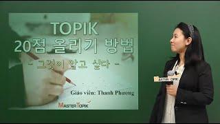 [MasterTOPIK] Bí quyết nâng 20 điểm TOPIK _01