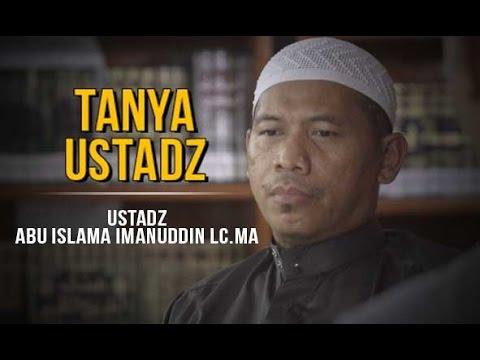 Tanya Ustadz - Apa Hukum Merubah Nama Anak? - Ustadz Abu Islama Imanuddin Lc.MA