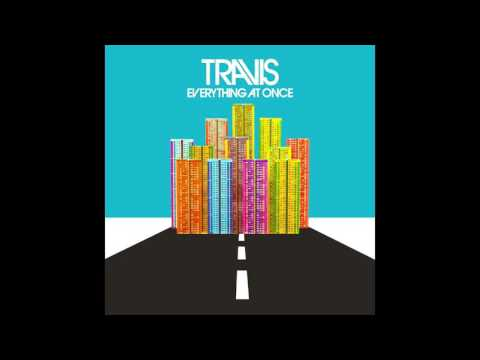Travis - 3 miles high - Everything At Once