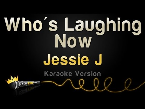 Jessie J - Who's Laughing Now (karaoke Version) video