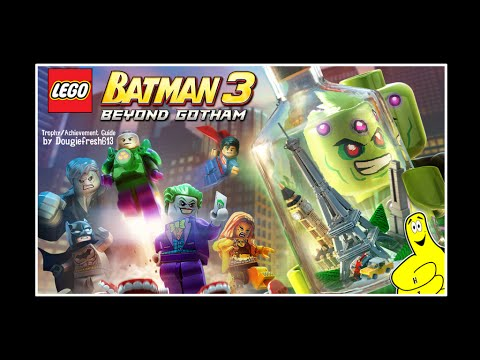 LEGO Batman 3: Beyond Gotham Trophy/Achievement List - HTG