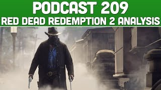 Podcast 209: Red Dead Redemption Analysis