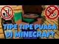 TIPE - TIPE PUASA DI MINECRAFT - Minecraft Indonesia