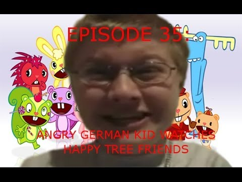 Agk Ep 35 Angry German Kid Watches Happy Tree Friends video