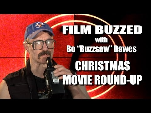 Film Buzzed - Christmas Movie Roundup (Movie Review)