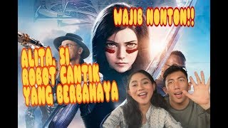 ASLI FILMNYA BIKIN BENGONG... !! - REVIEW FILM ALITA : BATTLE ANGEL (HONEST REVIEW)