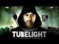 Salman Khan Tubelight New Trailer 2017