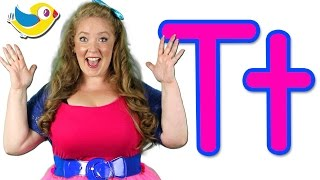 The Letter T Song - Learn the Alphabet
