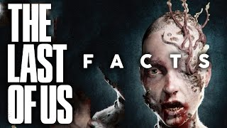 10 Last Of Us Facts You Probably Didn