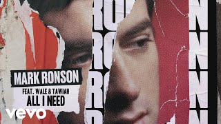 Mark Ronson - All I Need (Main Mix)[Official Audio] ft. Wale, Tawiah