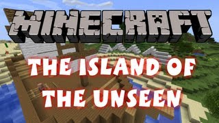 Minecraft - Custom Map - The Island Of The Unseen Part 1