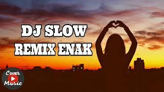 download lagu Dj Slow Remix Enak Mantap Jiwa 2018 gratis