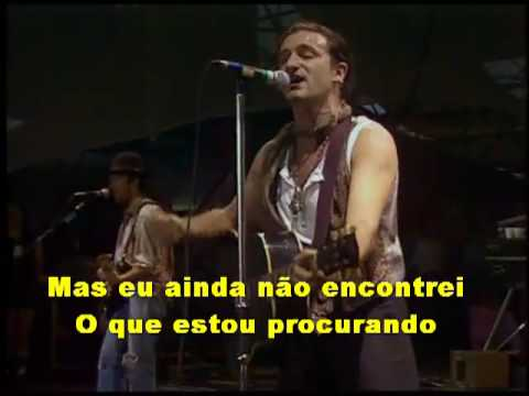 U2 I Still Havent Found What Im Looking For legendado em Portugu...