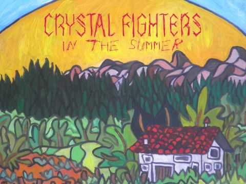Crystal Fighters &quot;In The Summer&quot; (Canblaster Remix)