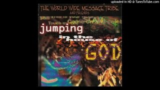 Watch World Wide Message Tribe Jumping In The House Of God video