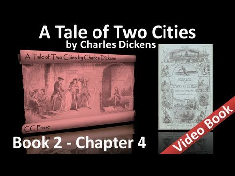0 Book 02   Chapter 04   A Tale of Two Cities by Charles Dickens
