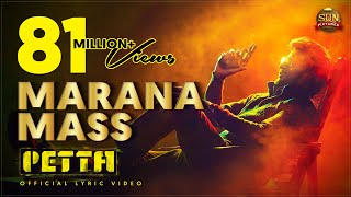 Marana Mass Lyric Video Petta  Superstar Rajinikan