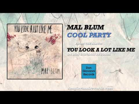 Mal Blum - Cool Party