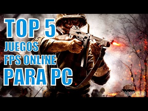 Top 5 Juegos FPS Online PC [Loquendo]