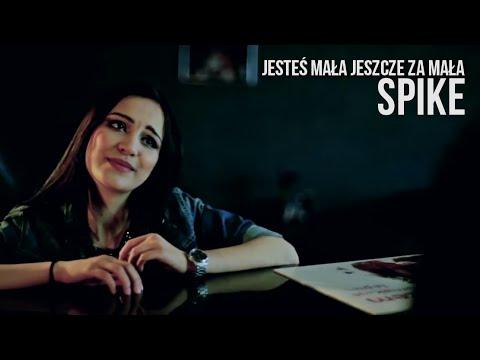 SPIKE - JESTEŚ MAŁA JESZCZE ZA MAŁA - Official Video - Disco Polo
