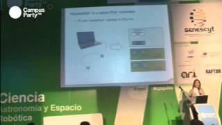 Campus Party Quito: Exposición sobre Thunderbolt por una representante de Intel