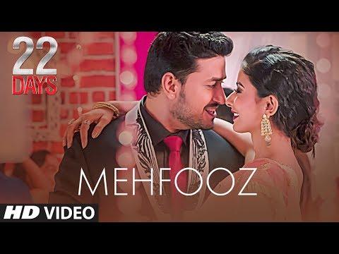 Mehfooz Video |  22 Days | Rahul Dev, Shiivam Tiwari, Sophia Singh | Ankit Tiwari | Amrita Talukder