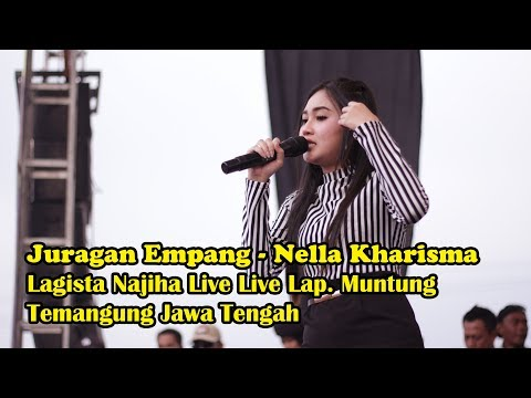Juragan Empang - Nella Kharisma Lagista Najiha Live Lap. Muntung Temangung Jawa Tengah