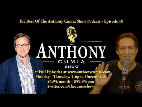 Bob Saget + TJ Sotomayor - The Best of The Anthony Cumia Show - Episode 10
