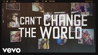 Brad Paisley I Can't Change The World