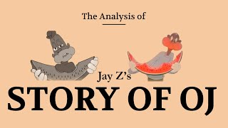 Analysis of Jay Z's Story of OJ