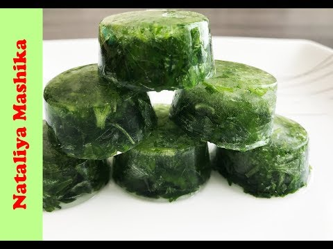 Как заморозить ЗЕЛЕНЬ НА ЗИМУ? 3 СПОСОБА заморозки зелени.Быстро,легко и просто!